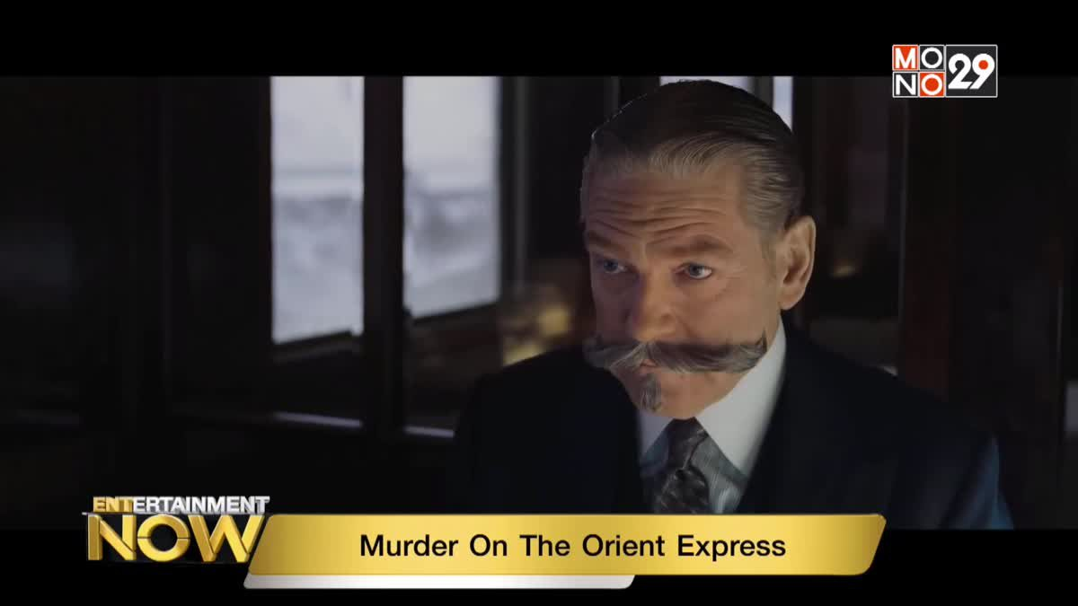 Movie Review : Murder On The Orient Express
