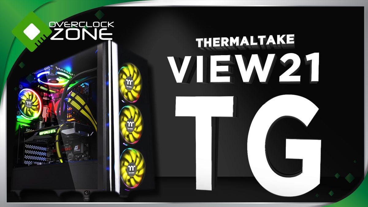 รีวิว Thermaltake View 21 TG : Case ราคาสองพันต้น ได้กระจกสองด้าน