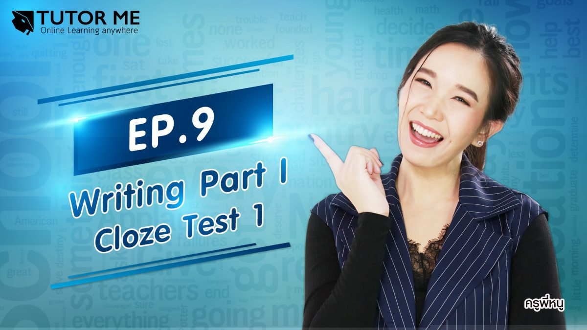EP 9 Writing Part I Cloze Test 1