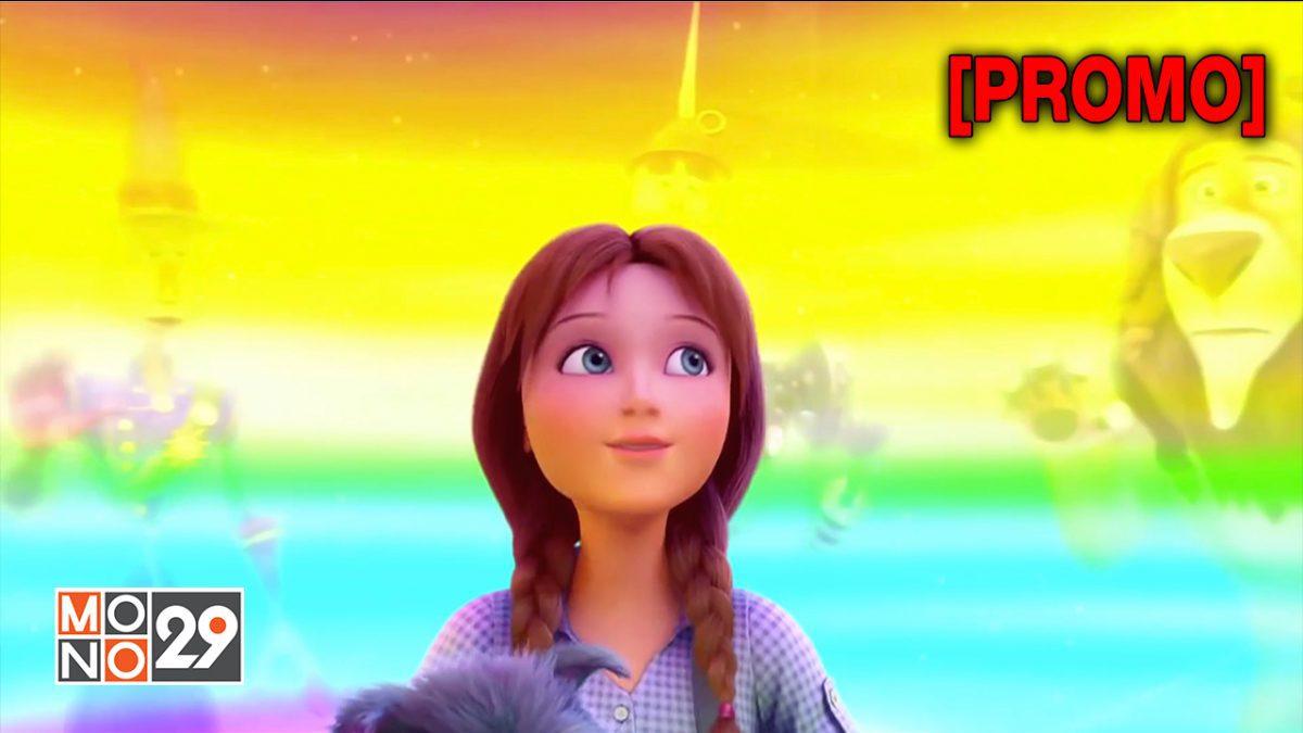 Legends of Oz Dorothy's Return ตำนานแดนมหัศจรรย์พ่อมดอ๊อซ [PROMO]