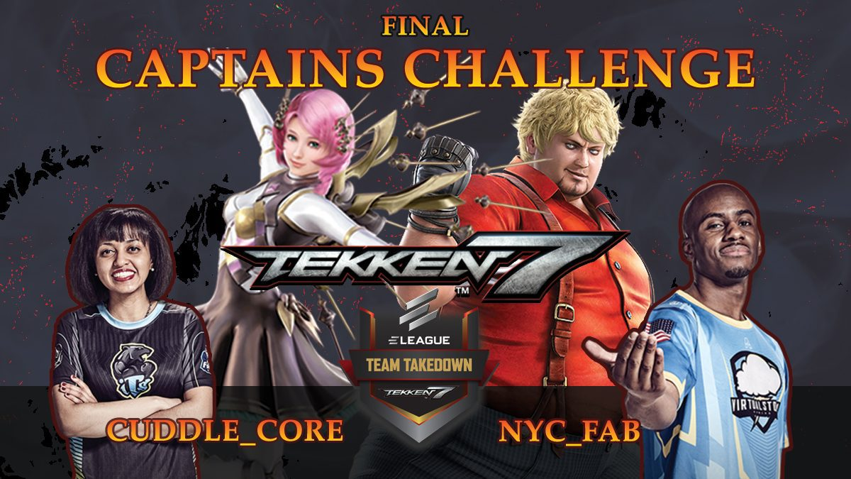 การแข่งขัน Tekken | Captains Challange ระหว่าง CUDDLE_CORE vs NYC_FAB (final)