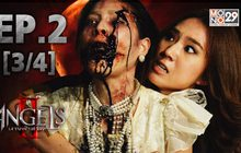 The Angels นางฟ้าล่าผี ปี 2 EP.02 [3/4]