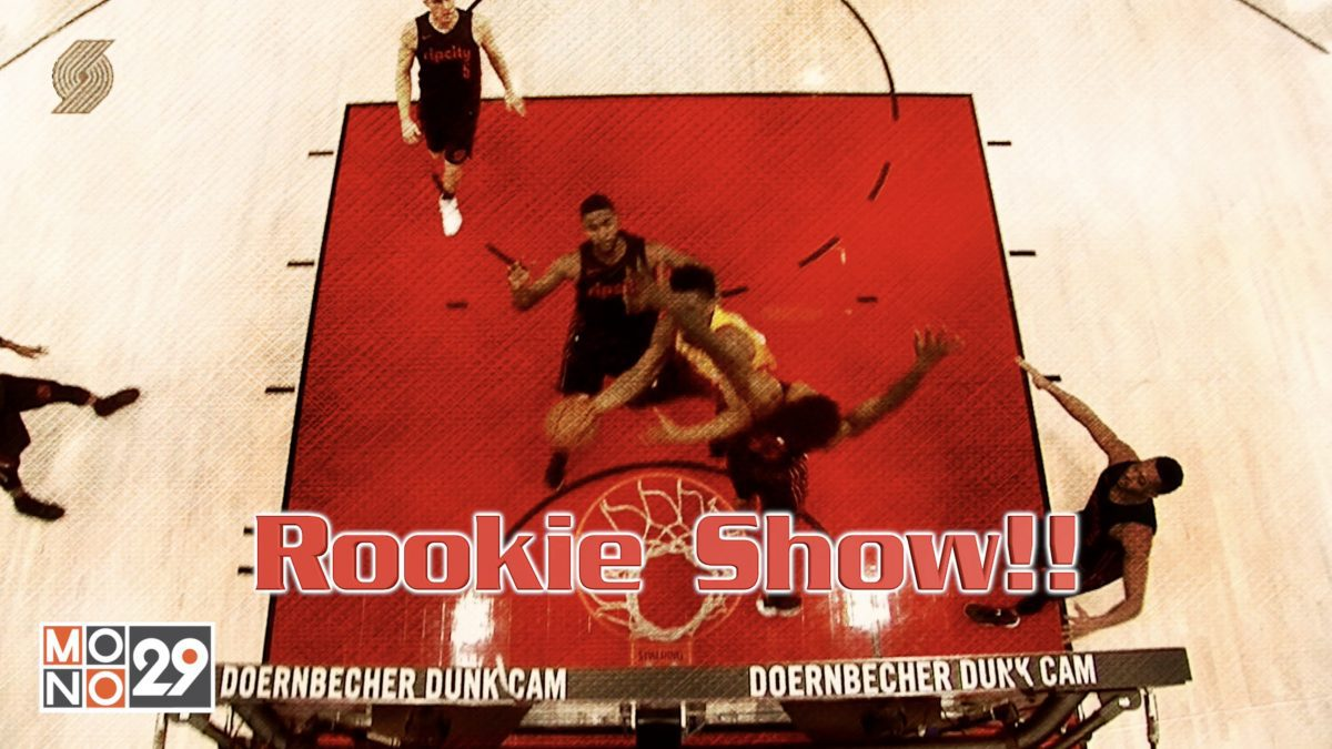 Rookie Show !!