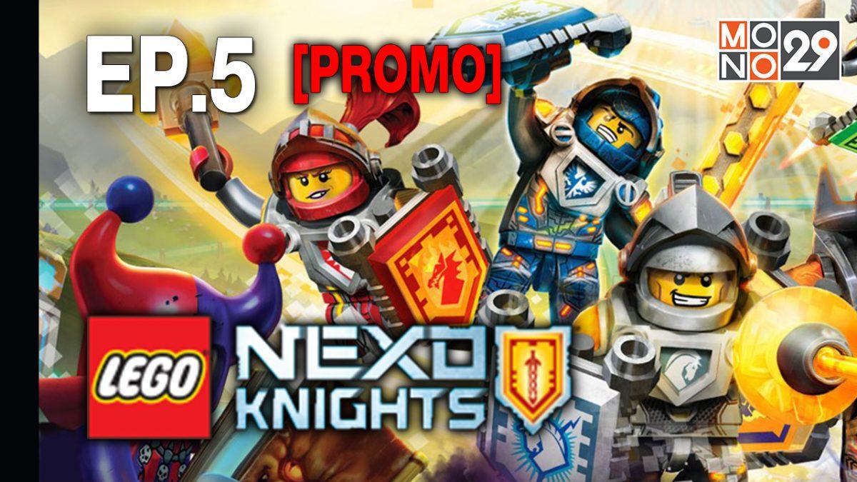 Lego Nexo Knight มหัศจรรย์อัศวินเลโก้ S.2 EP.5 [PROMO]