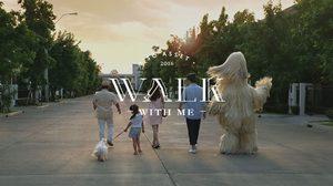 Walk With Me มิตรภาพดีๆ มีอยู่รอบรั้ว…แค่ออกเดิน
