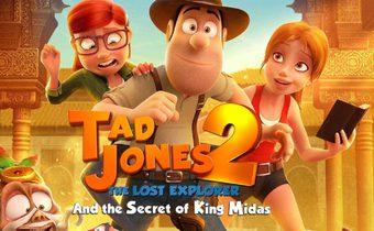 Tad the Lost Explorer and the Secret of King Midas ฮีโร่จำเป็นผจญภัยสุดขอบฟ้า 2