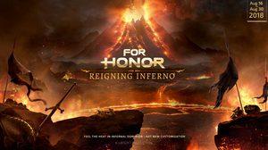 Reigning Inferno อีเวนต์ใหม่ For Honor SS7: Storm and Fury เริ่มแล้ววันนี้!