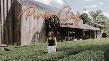 Pirom Cafe โลเคชั่นดีที่ต้องแวะเช็คอิน ณ เขาใหญ่