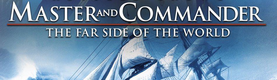 Master and Commander: The Far Side of the World ผู้บัญชาการล่าสุดขอบโลก