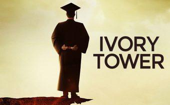Ivory Tower สารคดี ปมการศึกษาในสหรัฐอเมริกา