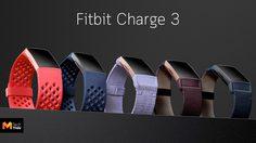Fitbit เปิดตัว Fitbit Charge 3 แทรคเกอร์รุ่นล่าสุดของซีรีส์ที่ขายดีอันดับหนึ่งของฟิตบิท