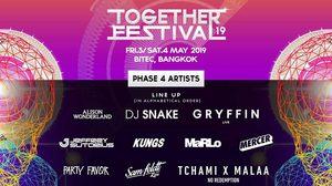 Together Festival 2019 เปิดตัว 2 สเตจใหม่ พร้อมเดือดแน่นอน 3-4 พฤษภาคมนี้!!