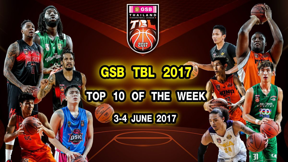 GSB TBL2017 Top 10 Plays Of The Week ( 3-4 June 2017)