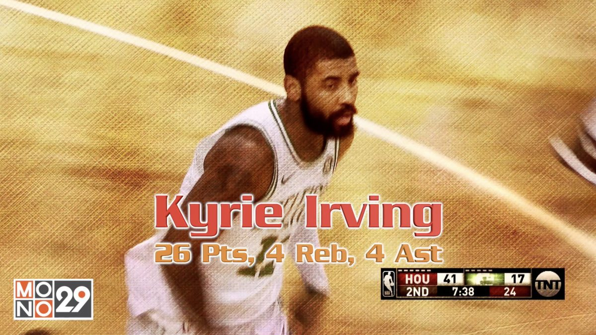 Kyrie Irving 26 Pts, 4 Reb, 4 Ast