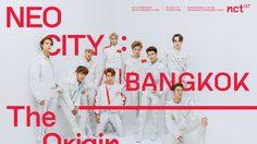 NCT 127 WORLD TOUR 'NEO CITY : BANGKOK– The Origin'