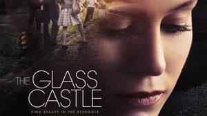 ประกาศผล : ดูหนังใหม่ รอบพิเศษ The Glass Castle