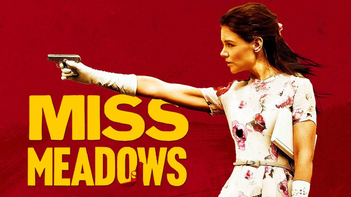 Miss Meadows มิส เมโดวส์ คุณครูวายร้าย - ตัวอย่างภาพยนตร์