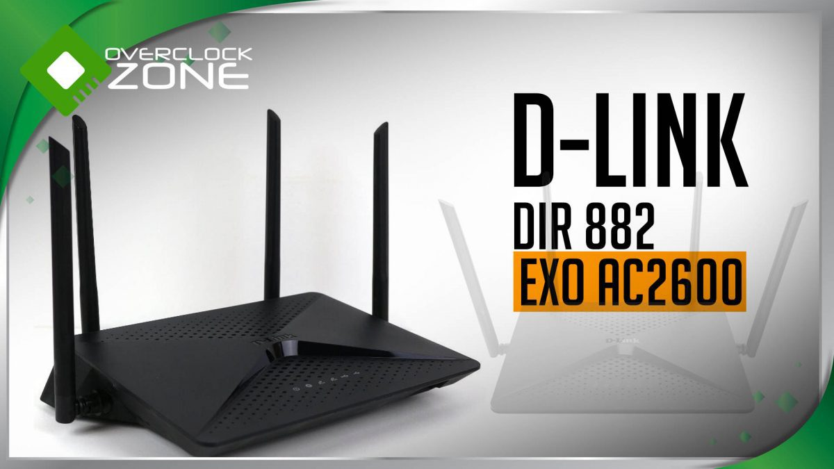 รีวิว D-Link DIR-882 EXO : AC2600 Wireless Router