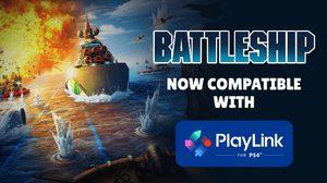 BATTLESHIP สามารถเล่นกับ PLAYLINK บน PS4 ได้แล้ว