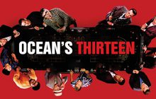 Ocean's Thirteen โอเชียน 13 เซียนปล้นเหนือเมฆ