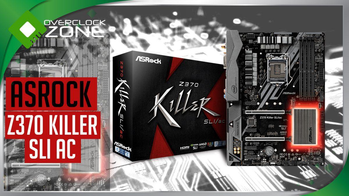 รีวิว ASRock Z370 Killer SLI/AC : Motherboard