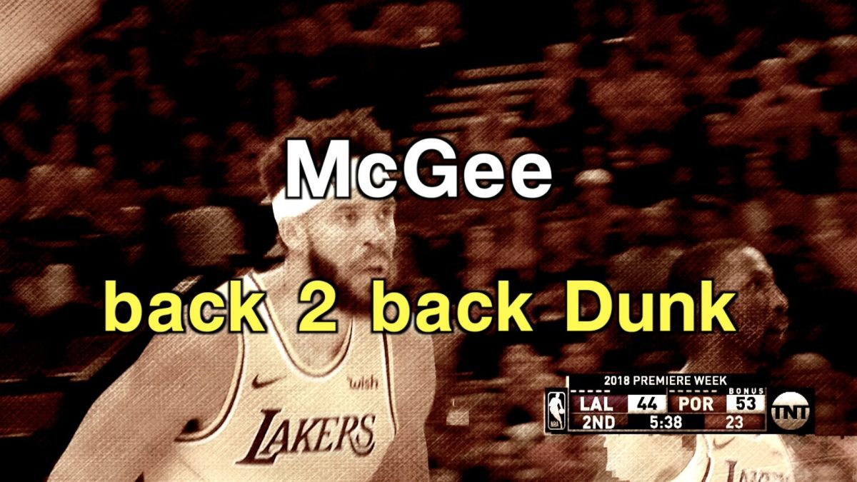 McGee back 2 back Dunk