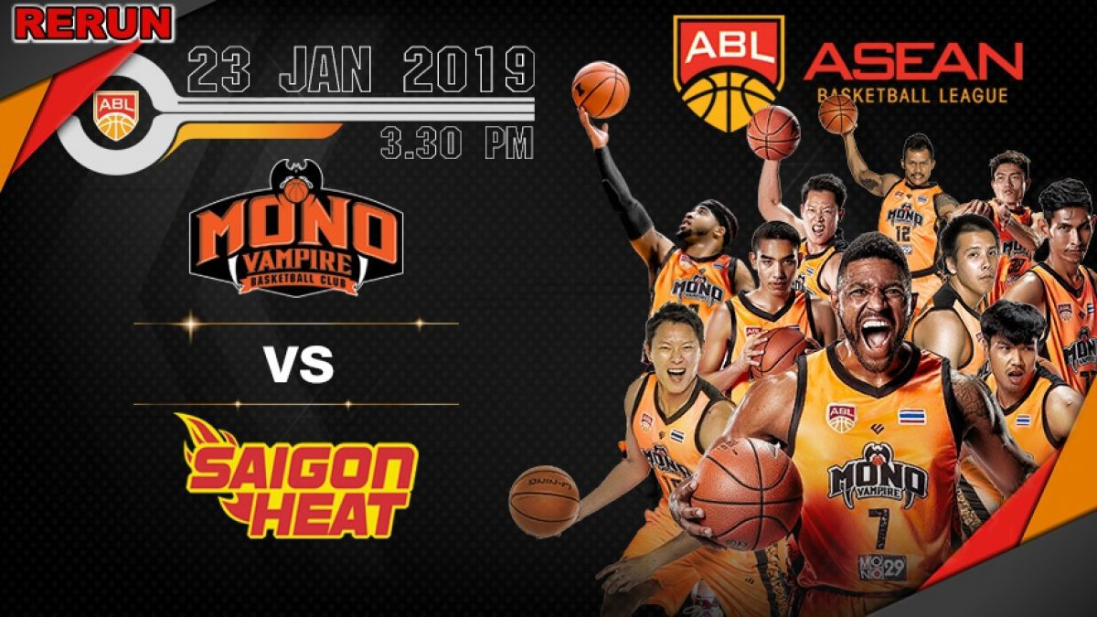 Q4 Asean Basketball League 2018-2019 :  Mono Vampire VS Saigon Heat 23 Jan 2019