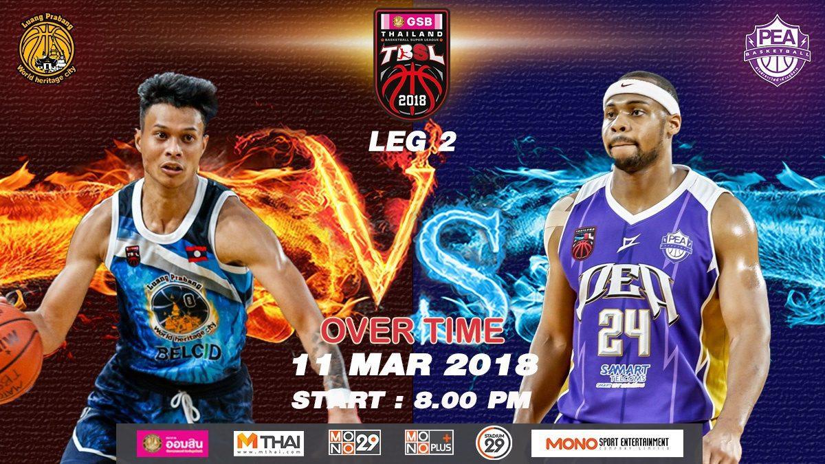 OT Luang Prabang (LAO)  VS  PEA (THA) : GSB TBSL 2018 (LEG2) 11 Mar 2018