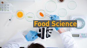 Food Science เรียนเกี่ยวกับอะไร? จบมาทำงานอะไรได้บ้าง