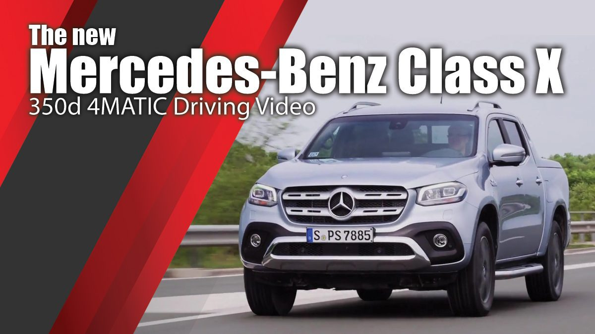 The new Mercedes-Benz Class X 350d 4MATIC Driving Video