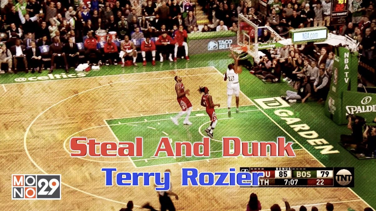 Steal And Dunk Terry Rozier