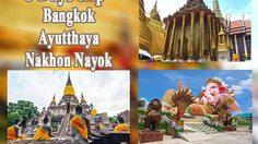 5 Day Thailand Trip Suggestion – Bangkok – Ayutthaya – Nakhon Nayok