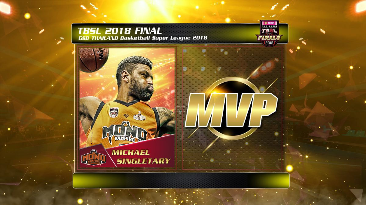 MVP. GSB Thailand Basketball Super League 2018  : Michael Singletary