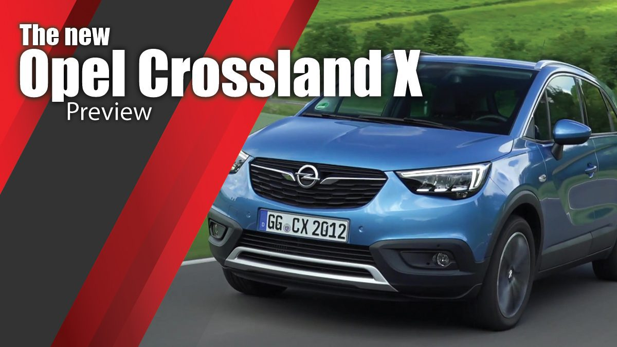 The new Opel Crossland X Preview
