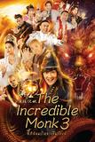 The incredible Monk 3: Dragon Return จี้กง คนบ้าหลวงจีนบ๊องส์ ภาค 3