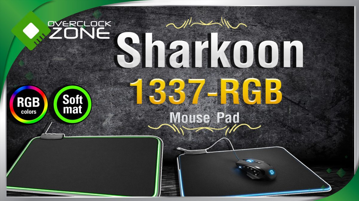 รีวิว Sharkoon 1337-RGB : แผ่นรองเม้าส์แบบ Softmat มีไฟ RGB