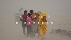รวมเหตุการณ์ภัยพิบัติทั่วโลก ในช่วง 3 เดือนที่ผ่านมา