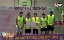 PBF BASKETBALL DREAM 3X3 จ.ปราจีนบุรี