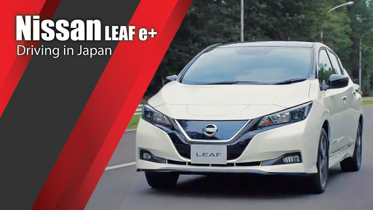 Nissan LEAF e+ Driving in Japan