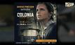 """โมโนฟิล์ม คว้า """"Colonia หนีตาย"""" จ่อคิวฉาย 21 เมษายนนี้"""