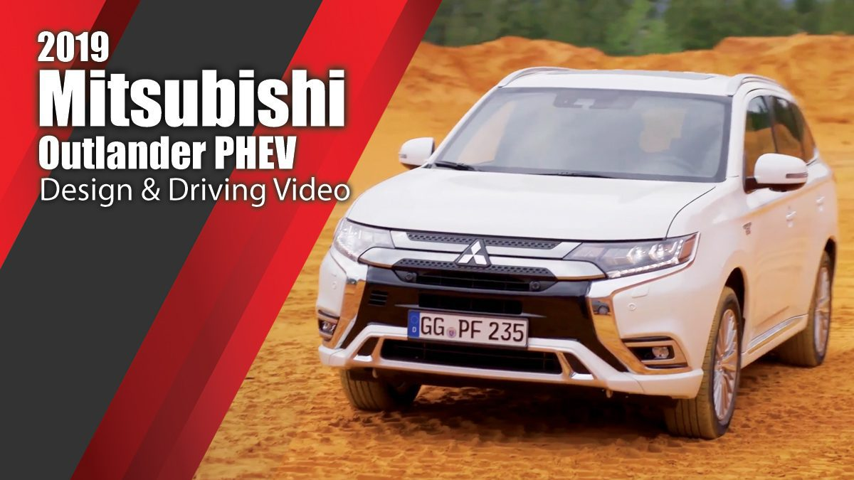 2019 New Mitsubishi Outlander PHEV - Design & Driving Video