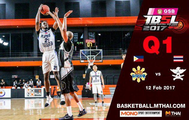 การแข่งขันบาสเกตบอล GSB TBSL2017 Leg2 คู่ที่4 Kabayan (Philipines) VS TGE (ไทยเครื่องสนาม) Q1 12/02/60