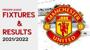 โปรแกรมฟุตบอลแมนยู วันนี้ ผลบอลแมนยู ฤดูกาล 2021-2022