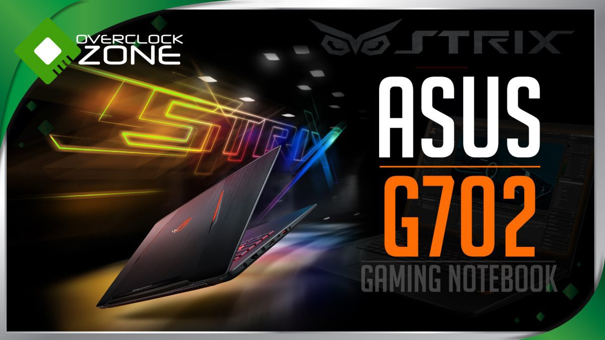 รีวิว ASUS ROG STRIX GL702VM : Core i7 + GTX1060 Gaming Notebook