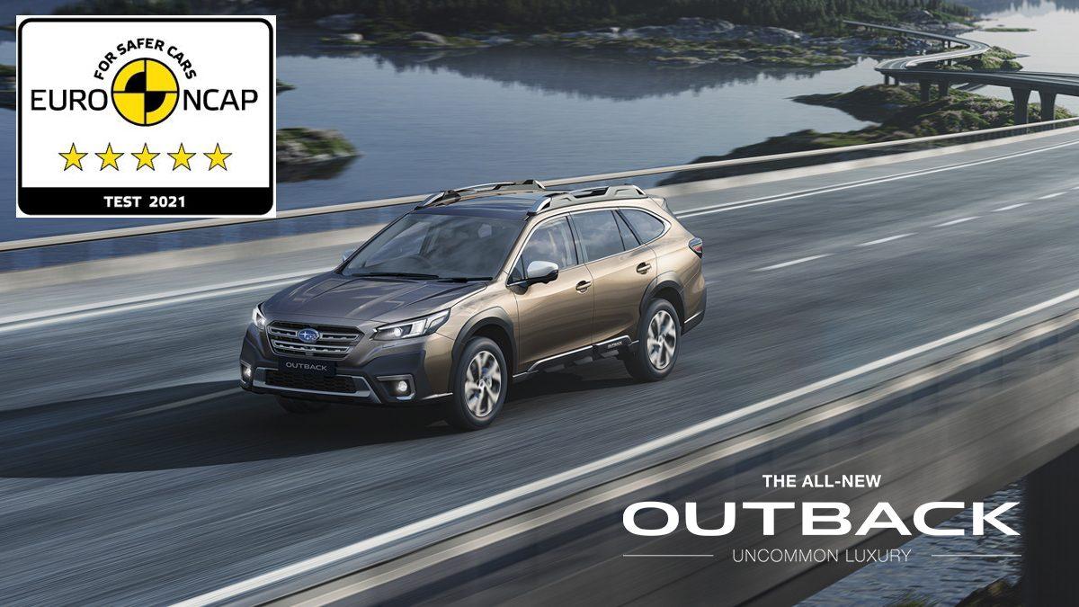 Subaru Outback โฉมใหม่ คว้ารางวัล Euro NCAP ระดับ 5 ดาว ประจำปี 2021