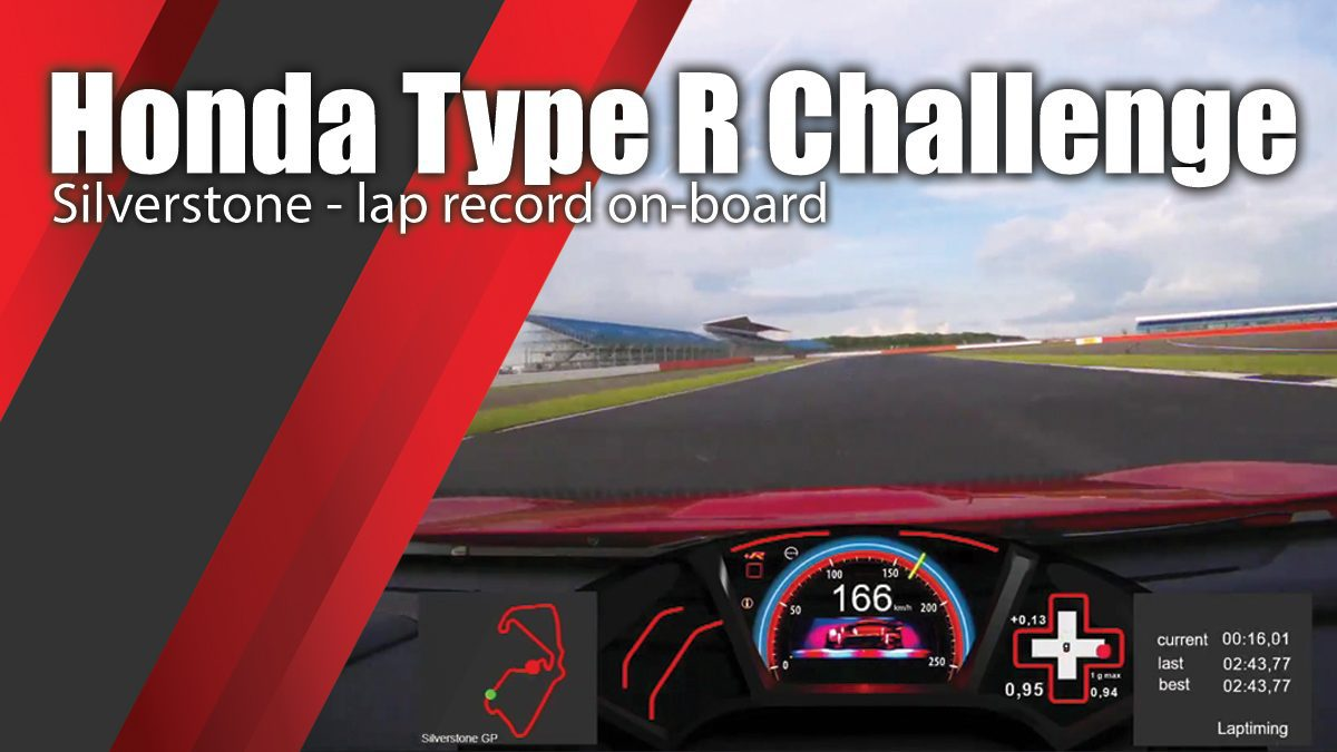Honda Type R Challenge - Silverstone - lap record on-board
