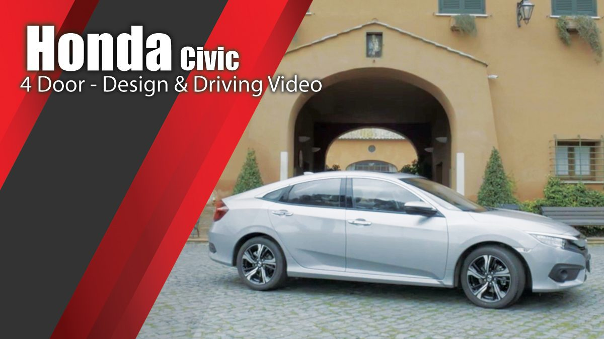 Honda Civic 4 Door - Design & Driving Video