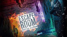 ประกาศผล : ดูหนังใหม่ รอบพิเศษ Escape Room กักห้อง เกมโหด