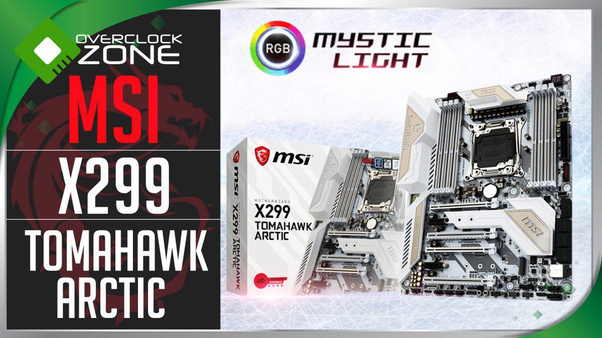 รีวิว MSI X299 TOMAHAWK ARCTIC : Motherboard