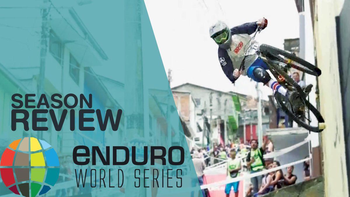 รายการ Enduro World Series Season 18 | การแข่งขันจักรยานเสือภูเขา EP.9 (Season review) [FULL]